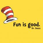 fun-is-good-dr-seuss